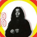 คุ้นหน้าคุ้นตากันดีกับ Yoko Ono ควีนของชาวฮิปปี้แห่งยุค 60