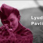 Lyudmilla Pavlichenko...  สุดยอดสไนเปอร์หญิงแห่งกองทัพแดง